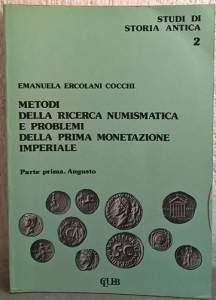 obverse: COCCHI ERCOLANI E. – Metodi della ricerca numismatica e problemi della prima monetazione imperiale. Parte prima. Augusto. Bologna, 1978. pp. 261, tavv. 10