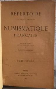 obverse: ENGEL A., SERRURE E. – Répertoire des sources inprimées de la Numismatique française. Paris, 1887-1889. 2 voll. pp. 399+495, ill.raro