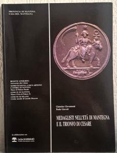 obverse: GIOVANNONI G., GIOVETTI P. – Medaglisti nell'età di Mantegna e il trionfo di Cesare. Mantova,1992. pp. 106, molte ill. e ingrandimenti b/n e col.