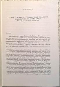 obverse: GIOVETTI P. – La catalogazione elettronica delle collezioni numismatiche del Museo Civico Archeologico di Bologna. pp. 309-318, ill.