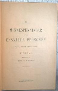 obverse: HALLBERG M. – II. Minnespenningar ofver Enkilda personer fodda eller verksamma. I. Finland. Hensingfors,1923. pp. VII+64