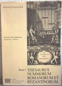 obverse: KELLNER W. – Thesaurus nummorum romanorum et byzantinorum. Band 2. Munzfund Sirmium (Gallienus-Probus). Wien, 1978. pp. 57, tavv. 20. raro