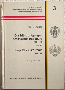 obverse: JAECKEL P. – Die Munzpragungen des Hauses Habsburg (1780-1918) und der Republik Osterreich seit 1918. Basel, 1970. pp. 191, molte ill. n. t.