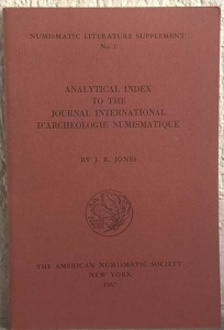 obverse: JONES J. R. – Analytical index to the journal International d'archeologie numismatique. New York, 1967. pp. 49.