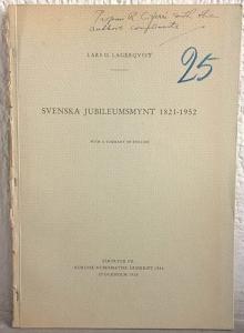 obverse: LAGERQUIST L. O. – Svenska jubileumsmynt 1821-1952. Stockholm, 1958. pp. 75-121, ill. b/n.