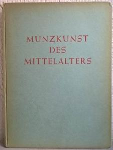 obverse: LANGE K. – Munzkunst des mittelalters. Paris, Leipzig, 1942. pp. 94, tavv. 64. raro