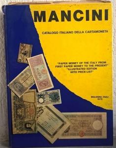 obverse: MANCINI L. – Catalogo italiano della cartamoneta (1746-1966). Bologna,1976. pp. 270, ill. b/n
