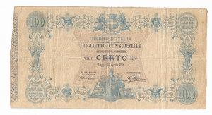 D/ CARTAMONETA. REGNO D'ITALIA. Umberto I (1878-1900) Biglietto Consorziale da Lire 100. N. serie 6 9608. Emissione 30 Aprile 1874 (Firme: Dall'Ara – Mirone). Crapanzano BC7. (Certificato Nasi W.). Biglietto piegato e con forellini.       Rarissimo (R4) BB/SPL