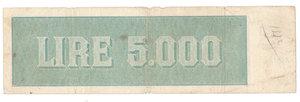 """R/ CARTAMONETA. REPUBBLICA SOCIALE ITALIANA. Titolo Provvisorio da 5.000 Lire """"Luogotenenza"""". N. 194,754. Decr.M. 30.07.1896 e 07.08.1943. (Gov. Einaudi). BI 750. (Certificato Nasi W.). Piccoli taglietti.                            Rarissimo (R4) qBB"""