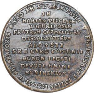 reverse: Bologna.  Luigi Capponi (1583 - 1659), cardinale, arcivescovo e bibliotecario.. Medaglia fusa 1619 per la posa della prima pietra della Chiesa di Santa Maria in Lacrimosa