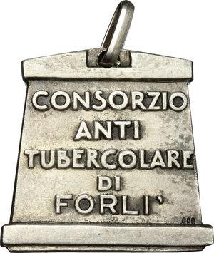 reverse: Forlì.  Consorzio Antitubercolare di Forlì (24x23 mm). Medaglietta