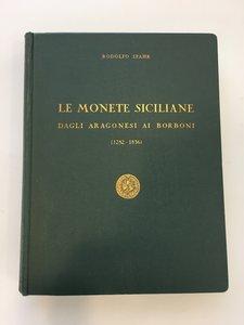 obverse: SPAHR, Rodolfo. Le monete Siciliane dagli Aragonesi ai Borboni (1282-1836). Palermo, 1959. In-4, pp. (8), 296, 2 tav. genealogiche f.t., 39 tav. in custodia allegata, tela