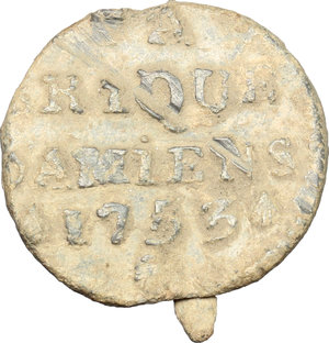 obverse: France. Customs lead seal of the city of Amiens, 1753