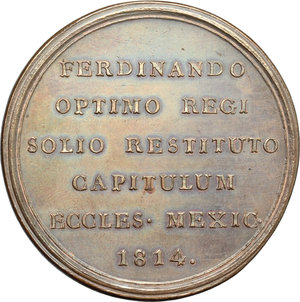 reverse: Mexico.  Fernando VII (1808-1833), King of Spain. . Proclamation Medal 1814, commemorating the Ecclesiastical Council at Mexico City