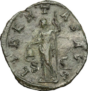 R/ Gordian III (238-244). AE Sestertius, 241-244.  D/ Bust of Gordian right, laureate, draped, cuirassed. R/ Libertas standing left; holding pileus and scepter. RIC 318. AE. g. 15.63  mm. 30.50   Green patina. Good F.