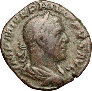 D/ Philip I (244-249). AE Sestertius, 244-249.  D/ Bust of Philip right, laureate, draped. R/ Aequitas standing left; holding scales and cornucopiae. RIC 166. AE. g. 18.31  mm. 29.00   Brown patina. VF.