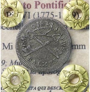 obverse: Stato Pontificio. Pio VI (1775-1799). Baiocchella o Baiocco Romano. 1780. Mi 0.65 gr. – 17.0 mm- CNI 59; Munt. 93. Raro. SPL per la tipologia