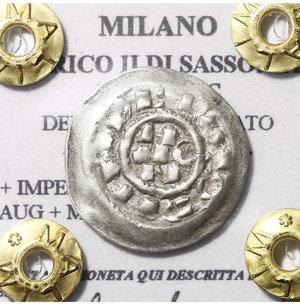 obverse: MILANO. ENRICO II DI SASSONIA. 1014-1024 DC. DENARO SCODELLATO. AG 1,2 gr. – 18.3 mm. D:\ + IMPERATOR/HERIC N R:\ AUG + MEDIOLANI. SPL. RARA. PERIZIATA