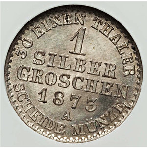 reverse: German States. Prussia. Wilhelm I Groschen 1873-A NGC MS64 NGC, KM485