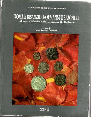 obverse: Roma e Bisanzio, Normanni e Spagnoli monete a Messina della collezione B. Baldanza. Maria Caccamo Caltabiano. 1994. Pag. 220.