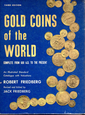 obverse: Gold Coins of the world. Complete from 600 AD. To the present. Robert Friedberg. 3rd edition.1971. Pag. 428