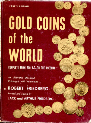 obverse: Gold Coins of the world. Complete from 600 AD. To the present. Robert Friedberg. 4th edition.1976. Pag. 467