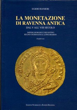 obverse: La monetazione di Ravenna Antica. Dal V all VIII Secolo. Numismatica Ranieri Bologna. 2006. pag. 250