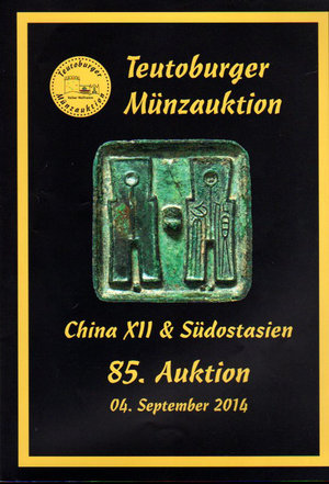 D/ Auction catalogue. Teutoburger Munzauktion. N°. 85. China & Sudostasien. 04 September 2014. Pag. 206