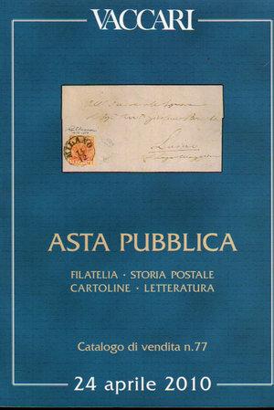 obverse: Catalogo d asta filatelica. Asta Pubblica N°77. 24 Aprile 2010. Pag. 221