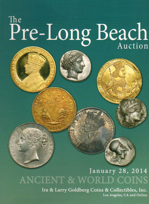 obverse: Auction Catalogue. Ira & larry Goldberg Coins. The Pre-Long beach Auction. 28 January 2014. pag. 159