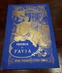 obverse: LA PATRIA – GEOGRAFIA DELL'ITALIA Provincia di Pavia. Unione tipografico-editrice Torinese. 1896. Pagine 302. Molto affascinante e ben conservato.