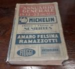 obverse: ANNUARIO GENERALE 1932-33 Anno XI. Touring Club Italiano. Spesso e molto curioso. Conservazione discreta.