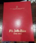 obverse: LA STELLA ALPINA 1944 – 1946. Istituto Resistenza Vercelli. 1970. Grande e splendido tomo! Bellissima la conservazione (era dentro una scatola, mai aperto credo).