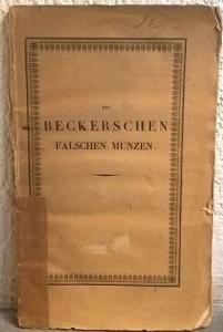 D/ Pinder Moritz Eduard. Die Beckerschen falschen munzen. Berlin, 1843. Brossura, pp. 73, tavv. 2 molto raro e importante studio sui falsi del Becker