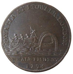 reverse: Token. Gran Bretagna. Middlesex. London. Halfpenny Token 1794. Ae. D&H 306. D/ HALFPENNY Busto di Nettuno che guarda a destra. R/ PAYABLE AT I. FOWLERs LONDON.; in esergo WHALE FISHERY/ 1794 Scena di cacciaalla balena. Peso gr. 9,07. Diametro mm. 28,50. qFDC.