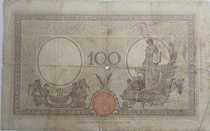 reverse: Banconote Italiane. Regno D Italia. 100 lire Barbetti (Fascio). Dec. Min. 15 Marzo 1943. Crapanzano 221A.  qMB.
