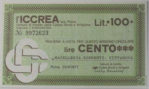 obverse: Miniassegni. ICCREA Istituto di Credito delle Casse Rurali e Artigiane Spa. Lire 100. Macelleria Sorrenti Cittanova (RC). 20-04-1977. FDS.