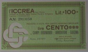 obverse: Miniassegni. ICCREA Istituto di Credito delle Casse Rurali e Artigiane Spa. Lire 100. Ciampi Ferdinando Arredatore Cascina (PI). 02-05-1977. FDS.