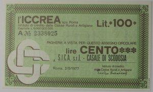 obverse: Miniassegni. ICCREA Istituto di Credito delle Casse Rurali e Artigiane Spa. Lire 100. S.I.C.A. Srl Casale di Scodosia (PD). 02-05-1977. FDS.