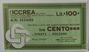 obverse: Miniassegni. ICCREA Istituto di Credito delle Casse Rurali e Artigiane Spa. Lire 100. Corevi Foligno (PG). 02-05-1977. FDS.