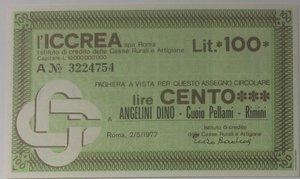 obverse: Miniassegni. ICCREA Istituto di Credito delle Casse Rurali e Artigiane Spa. Lire 100. Angelini Dino Rimini. 02-05-1977. FDS.
