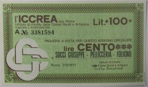 obverse: Miniassegni. ICCREA Istituto di Credito delle Casse Rurali e Artigiane Spa. Lire 100. Socci Giuseppe Pellicceria Foligno (PG). 02-05-1977. FDS.
