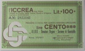 obverse: Miniassegni. ICCREA Istituto di Credito delle Casse Rurali e Artigiane Spa. Lire 100. A.I.D.O. Donatori Organi Sezione di Guastalla. 02-05-1977. FDS.