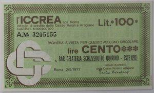 obverse: Miniassegni. ICCREA Istituto di Credito delle Casse Rurali e Artigiane Spa. Lire 100. Bar Gelateria Schizzerotto Quirino Este (PD). 02-05-1977. FDS.