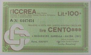 obverse: Miniassegni. ICCREA Istituto di Credito delle Casse Rurali e Artigiane Spa. Lire 100. Magazzini Zanella Gaiba (RO). 15-06-1977. FDS.