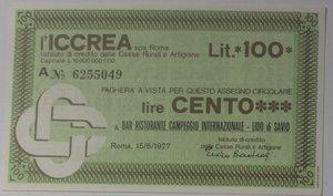 obverse: Miniassegni. ICCREA Istituto di Credito delle Casse Rurali e Artigiane Spa. Lire 100. Bar Ristorante Campeggio Internazionale Lido di Savio (RA). 15-06-1977. FDS.