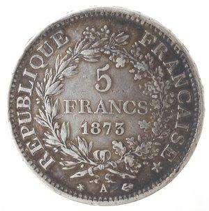 obverse: Monete Estere. Francia. 5 Franchi 1873 A. Ag. Km. 820.1. Peso gr. 24,80. Diametro mm. 37.qBB. Patina scura.