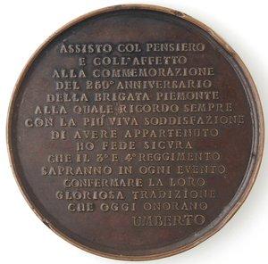 reverse: Medaglie. Umberto I. 1878-1900. Medaglia 1888. Ae. 250° Anniversario Brigata Piemonte. Opus Speranza. Diametro mm. 59. qSPL. Colpi ai bordi.