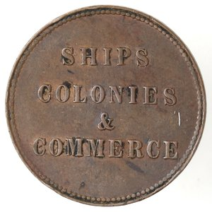 reverse: Token. Canada. Prince Edward Island. Halfpenny Token ND (1835). Ae. D/ SHIPS COLONIES & COMMERCE. R/ Nave verso destra. Charlton-PE-10-30. Peso  gr. 5,05. Diametro mm. 26. qSPL.