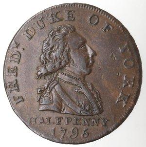 obverse: Token. Gran Bretagna. Middlesex. Giorgio III, 1760-1820, Halfpenny Token 1795. Ae. Seaby 985. D/ FRED DUKE OF YORK Busto a destra, HALF PENNY 1795 in esergo. R/ THE WOODEN WALLS OF OLD ENGLAND Nave. Sul contorno PAYABLE IN LANCASTER LONDON OR BRISTOL. Peso gr. 9,37. Diametro mm. 29. qFDC. Debolezze di conio.